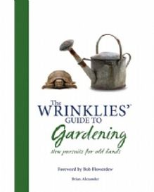 The Wrinklies Guide to Gardening